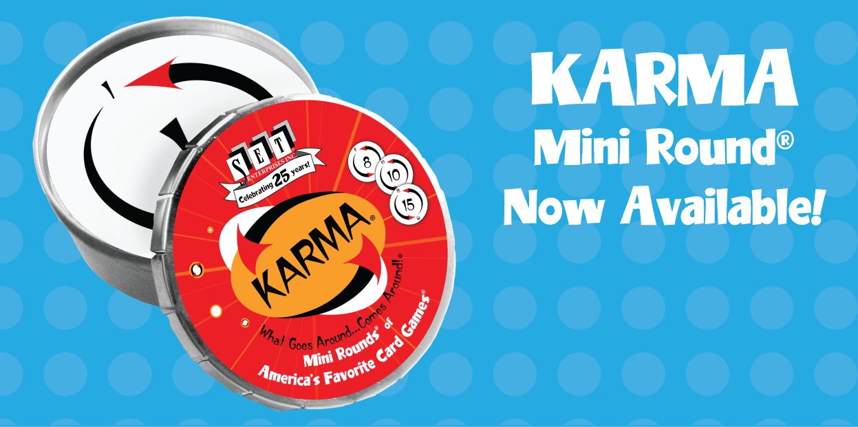 KARMA MINI ROUND - Now Available!